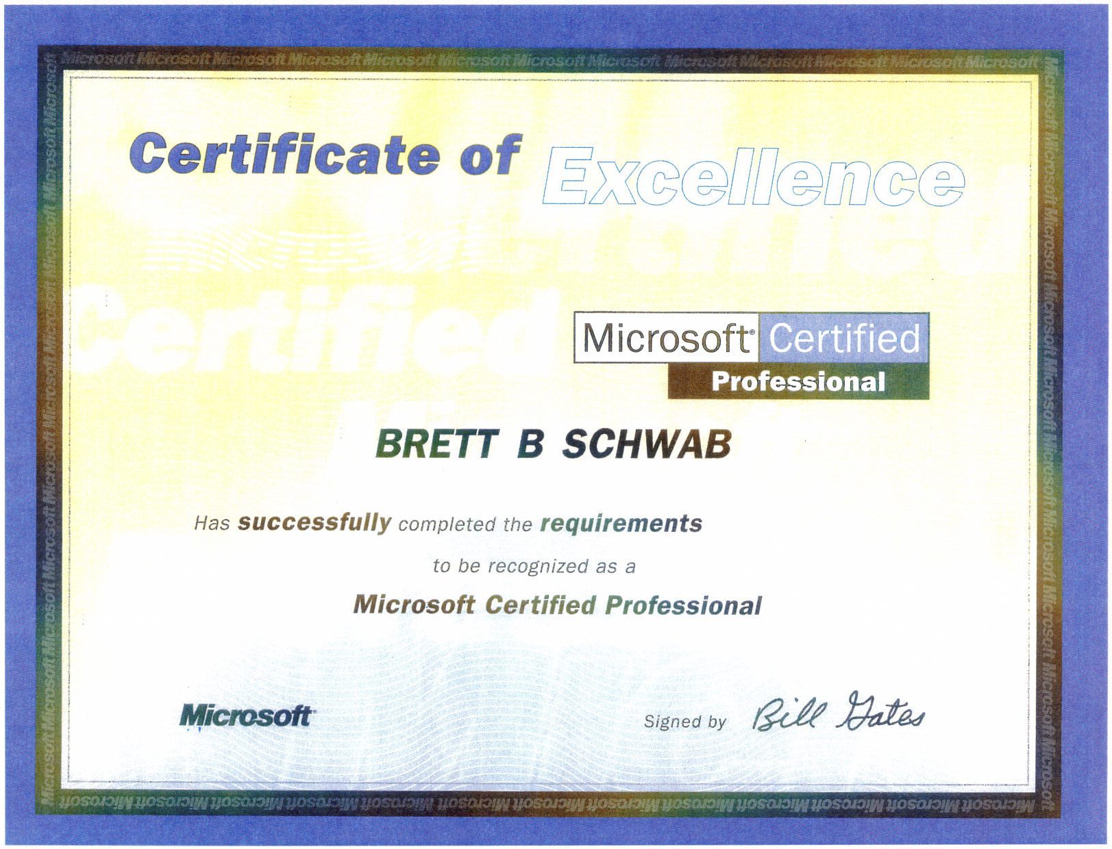 Brett b schwab resources certificates and certifications microsoft certified systems engineer certification microsoft certified professional 1betcityfo Images